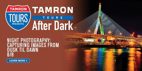 Hunt's & Tamron Photo Walk: The Zakim Bridge tickets