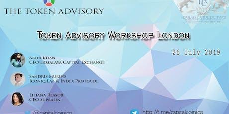 Tokenisation Workshop - Digital Securities, Cryptocurrencies, Fundraising in Token economy 26 July 2019 London  tickets