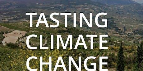 TASTING CLIMATE CHANGE / GOÛTER AUX CHANGEMENTS CLIMATIQUES tickets