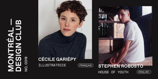 Montreal Design Club #0018 - Cécile Gariepy and House of Youth