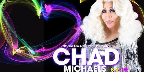 Chad Michaels : Meet & Greet tickets