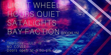 Hours Quiet/Light Wheel/Satalights tickets