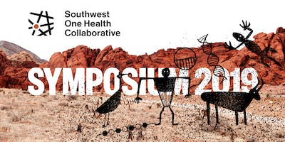 2019 Inaugural Southwest One Health Symposium