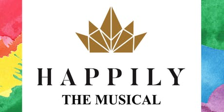Happily: The Musical - Evening Performance (July 19th @ 7:00pm) tickets