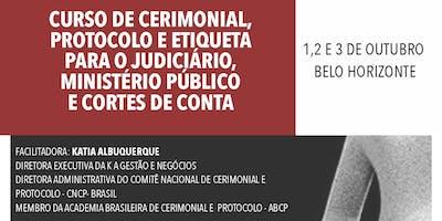 CERIMONIAL, PROTOCOLO E ETIQUETA PARA O JUDICIÁRIO, MINISTÉRIO PÚBLICO