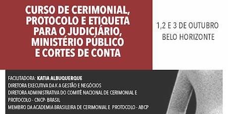CERIMONIAL, PROTOCOLO E ETIQUETA PARA O JUDICIÁRIO, MINISTÉRIO PÚBLICO ingressos