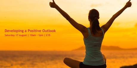 Developing a Positive Outlook tickets