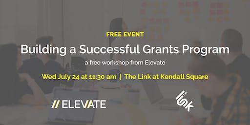 FREE Workshop: Building a Successful Grants Program 101