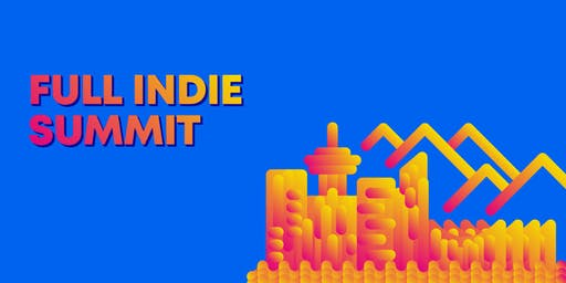 Full Indie Summit 2019