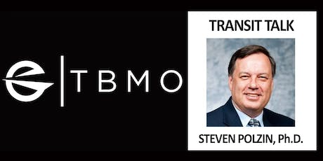TBMO Transit Talk - Steven Polzin, Ph.D. tickets