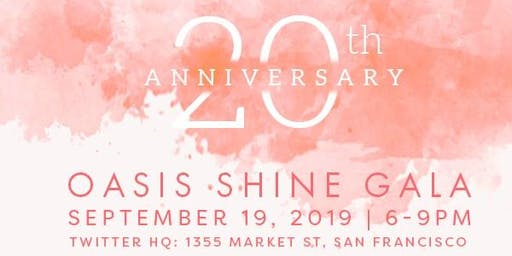Oasis for Girls: Shine Gala 2019!