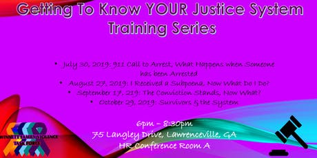 Getting To Know Your Justice System Series tickets
