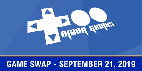 TooManyGames Game Swap Vendor Tables tickets