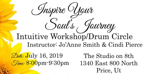 """INSPIRE YOUR SOUL'S JOURNEY"" INTUITIVE WORKSHOP W/JO'ANNE SMITH & CINDI PIERCE"