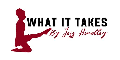 'What it takes' workshop with Jess Hindley - 18th August (13+ years)