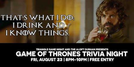 Game of Thrones Trivia at Aloft Durham tickets