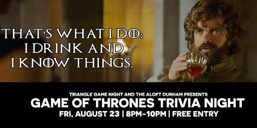 Game of Thrones Trivia at Aloft Durham