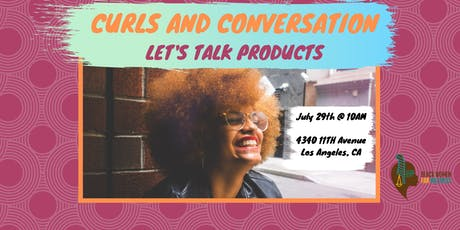 Curls and Conversation: Let's Talk Products tickets
