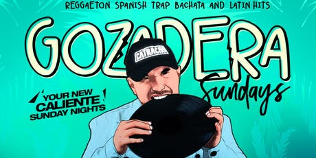 SUNDAY NIGHTS - LA GOZADERA Party with DJ LENNY G X DJ REFLECTION DJ R2RO tickets