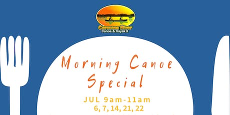 Morning Canoe Special (July 21st) tickets