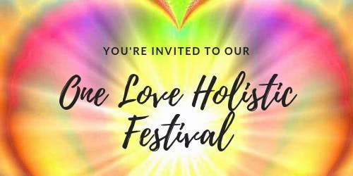 One Love Holistic Festival 2020