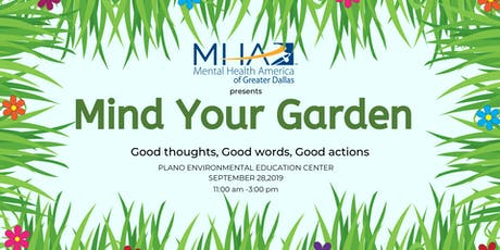 Mind Your Garden tickets