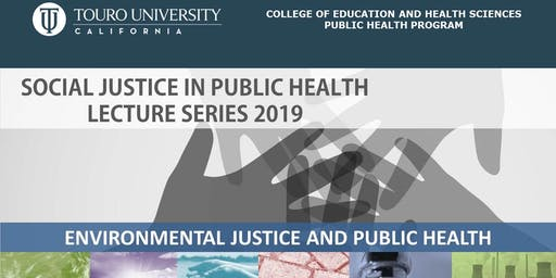 Social Justice in Public Health: Environmental Justice