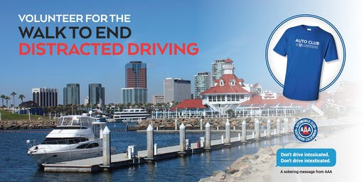 VOLUNTEER for the 2019 Auto Club Walk to End Distracted Driving