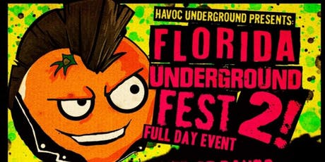 Florida Underground Fest 2 tickets