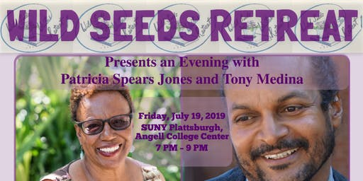 Wild Seeds Writers Retreat Presents Patricia Spears Jones and Tony Medina