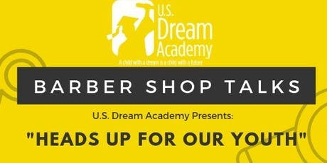 """Barber Shop Talks: """"Heads Up for Our Youth"""" tickets"""