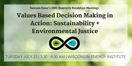 Values Based Decision Making in Action: Sustainability + Environmental Justice  tickets