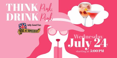 Think Pink, Drink Pink at Duke of Somerset tickets