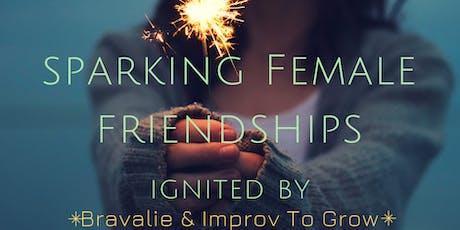 Sparking Female Friendships tickets