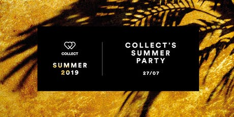 COLLECT's Summer Party billets