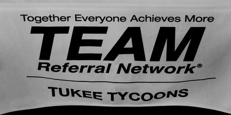 TEAM Tukee Tycoons Weekly Mtg - July 31st 2019 tickets