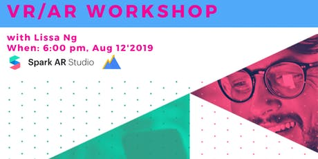 VR/AR Workshop: How to Create Your Facebook Filter with Lissa Ng, Social Sherpa  tickets