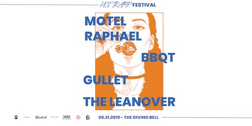 Hot Tramp Fest - Motel Raphael / The Leanover / BBQT / Gullet