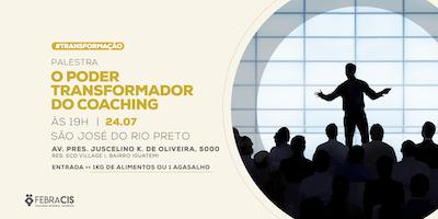 [SÃO JOSÉ DO RIO PRETO] O Poder Transformador do Coaching
