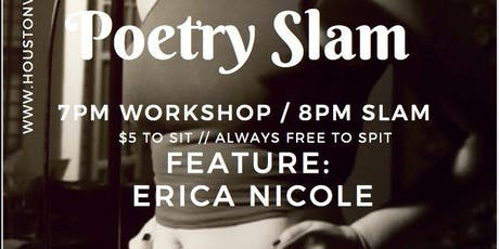 Houston VIP Workshop & Slam featuring Erica Nicole  tickets