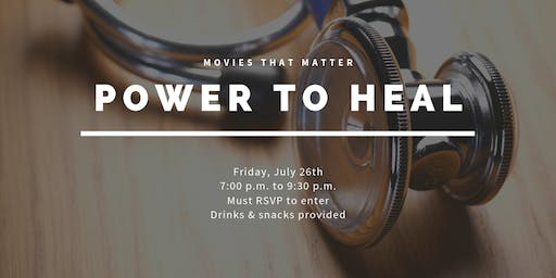 Movies That Matter: Power to Heal