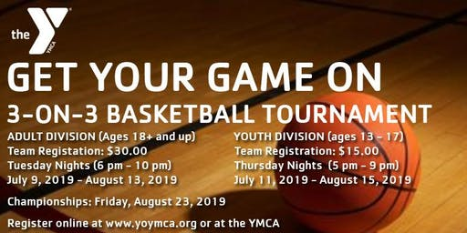 """YONKERS YMCA - """"GET YOUR GAME ON"""" 3-ON-3 BASKETBALL (ADULT) - TOURNAMENT"""
