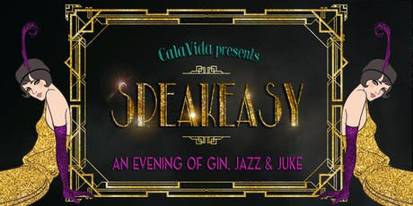 CalaVida Gala - Speakeasy tickets