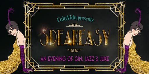 CalaVida Gala - Speakeasy
