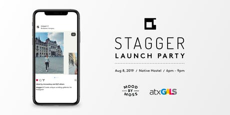 Stagger App Launch Party tickets