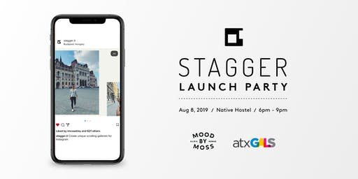 Stagger App Launch Party