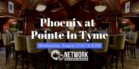 Network After Work Phoenix at Pointe In Tyme tickets