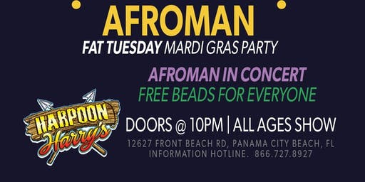 AFROMAN LIVE:  FAT TUESDAY MARDI GRAS PARTY