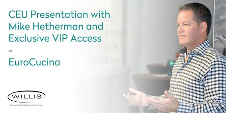 CEU Presentation with Mike Hetherman and VIP Tour tickets