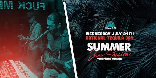 National Tequila Day x Summer Jams Sesion